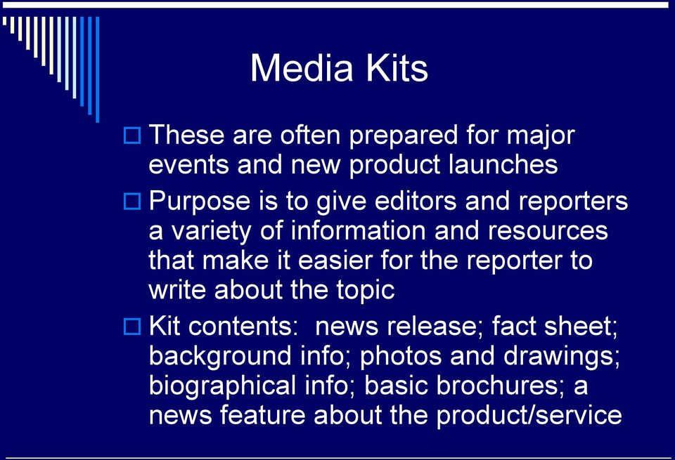reporter to write about the topic Kit contents: news release; fact sheet; background info;