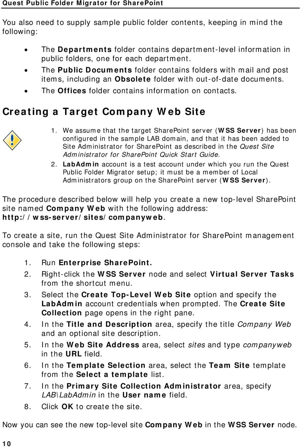 The Offices folder contains information on contacts. Creating a Target Company Web Site 1.
