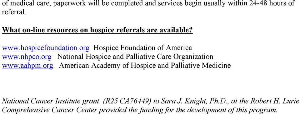 org National Hospice and Palliative Care Organization www.aahpm.
