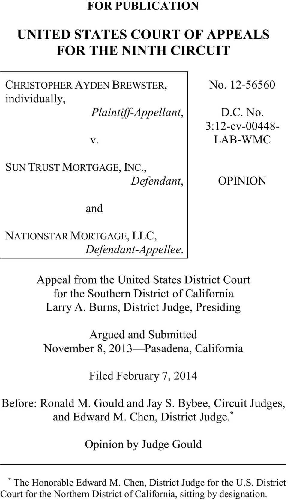Appeal from the United States District Court for the Southern District of California Larry A.
