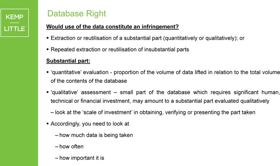 evaluation - proportion of the volume of data lifted in relation to the total volume of the contents of the database qualitative assessment small part of the database which