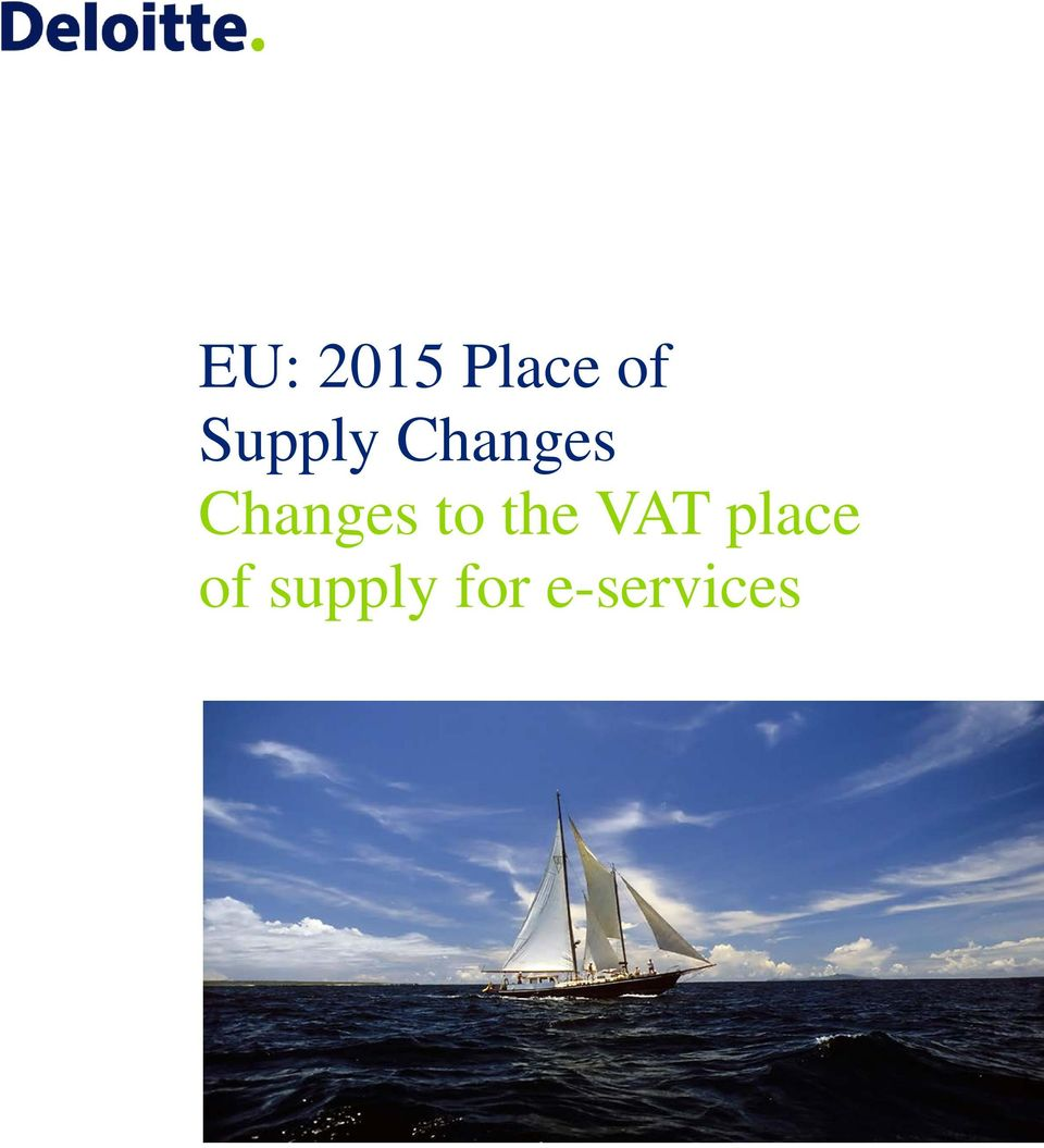 Changes to the VAT