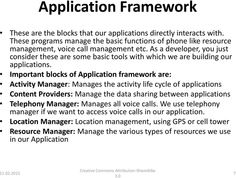 As a developer, you just consider these are some basic tools with which we are building our applications.