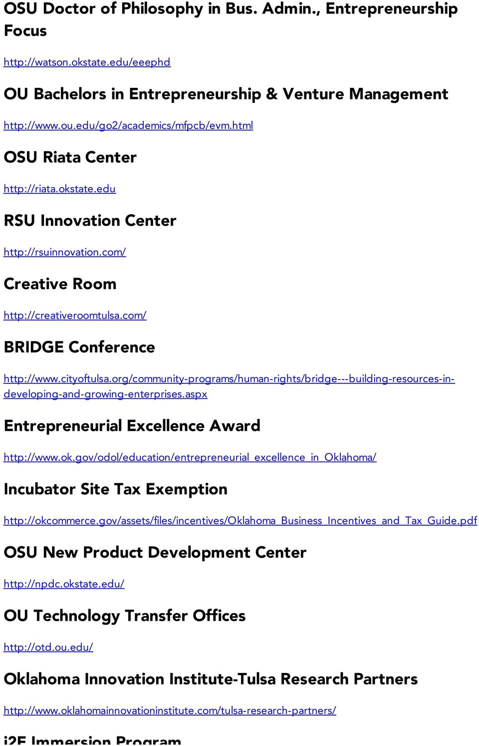 org/community-programs/human-rights/bridge---building-resources-indeveloping-and-growing-enterprises.aspx Entrepreneurial Excellence Award http://www.ok.
