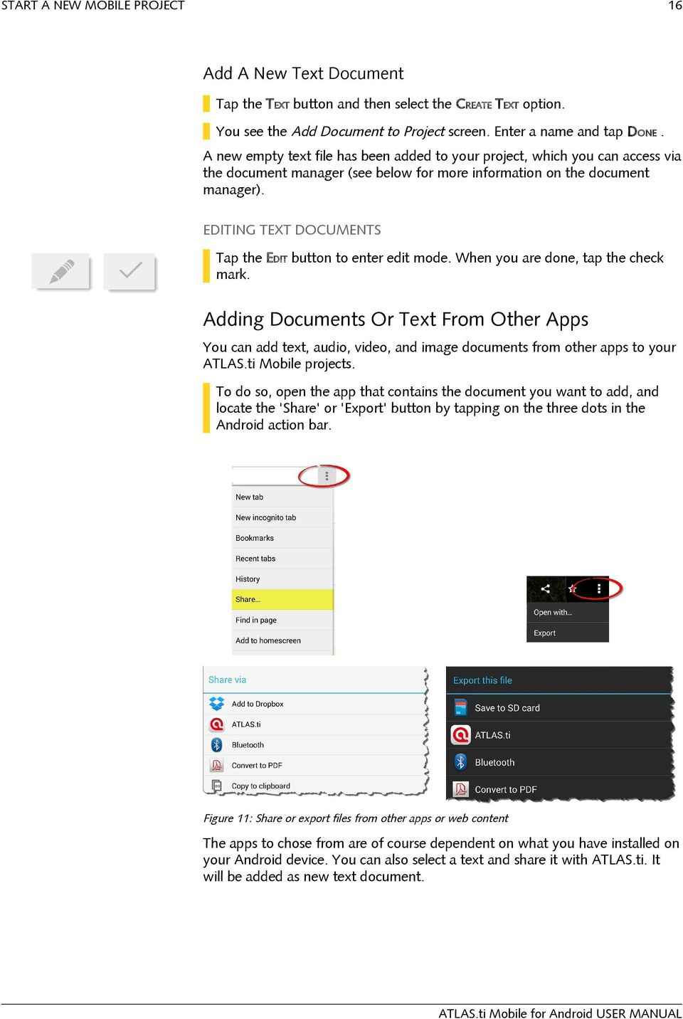 EDITING TEXT DOCUMENTS Tap the EDIT button to enter edit mode. When you are done, tap the check mark.