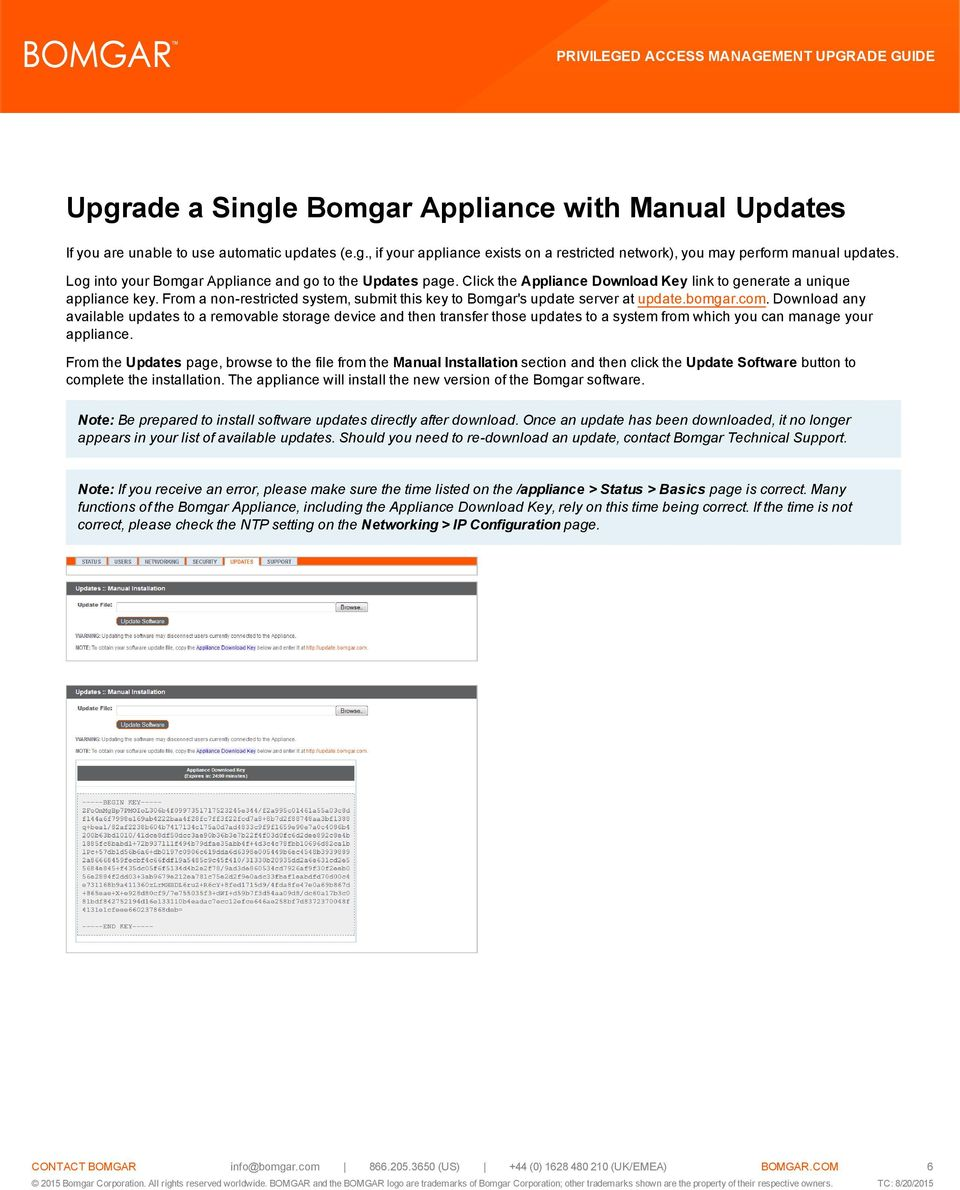 From a non-restricted system, submit this key to Bomgar's update server at update.bomgar.com.