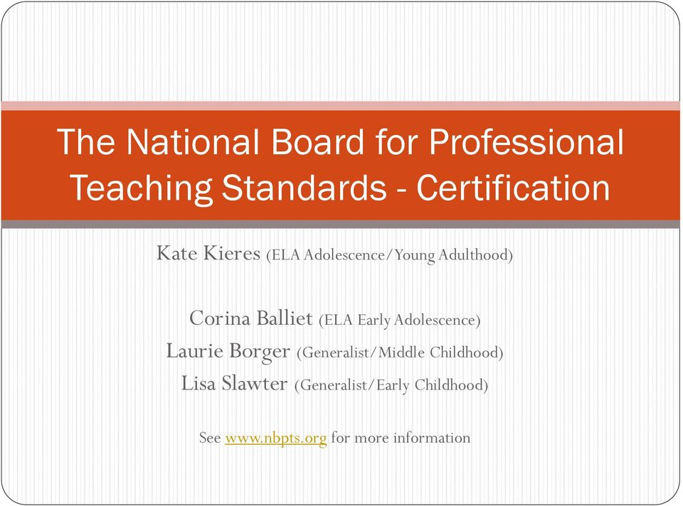 The National Board For Professional Teaching Standards