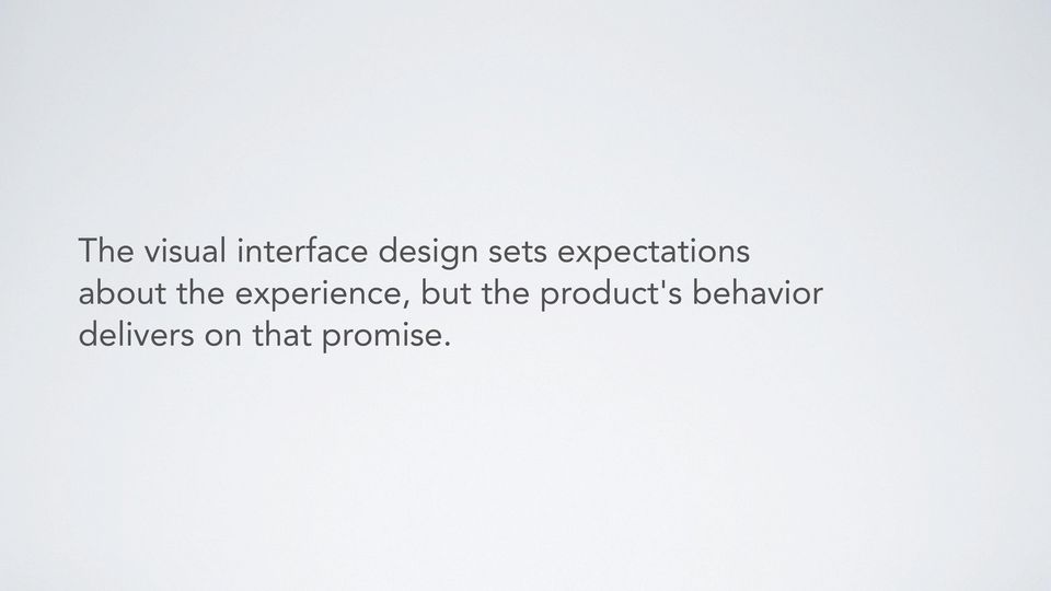 experience, but the product's