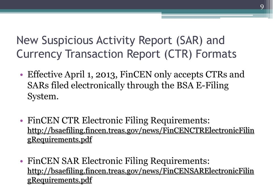 FinCEN CTR Electronic Filing Requirements: http://bsaefiling.fincen.treas.