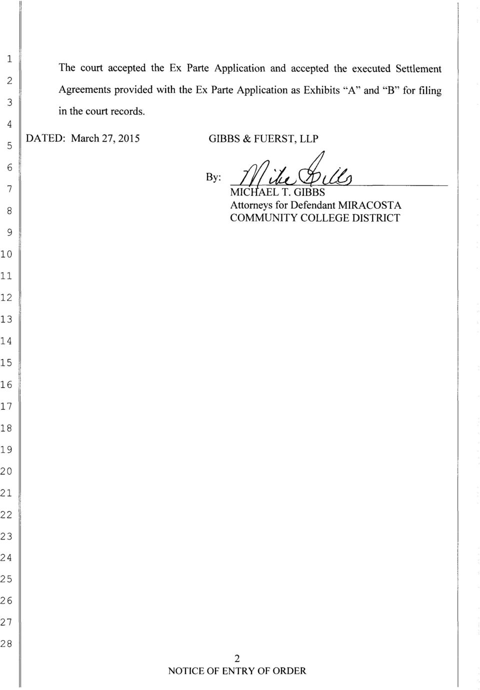 DATED: March 27, 2015 GIBBS & FUERST, LLP By r11~~r:td?
