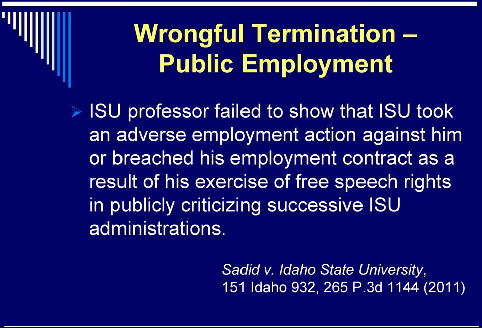 result of his exercise of free speech rights in publicly criticizing successive ISU