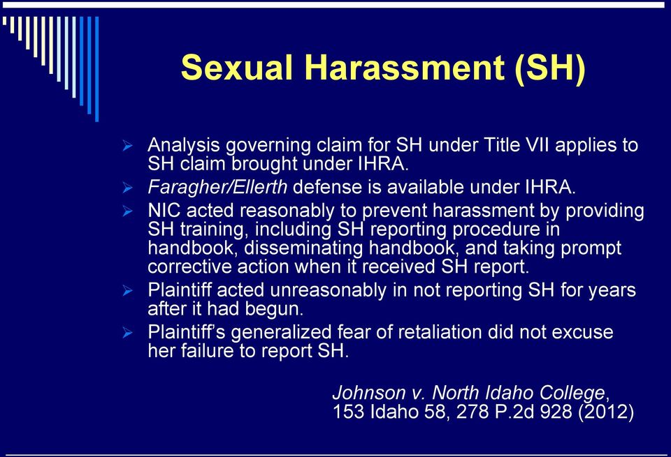 NIC acted reasonably to prevent harassment by providing SH training, including SH reporting procedure in handbook, disseminating handbook, and