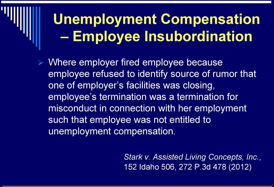 termination was a termination for misconduct in connection with her employment such that employee was