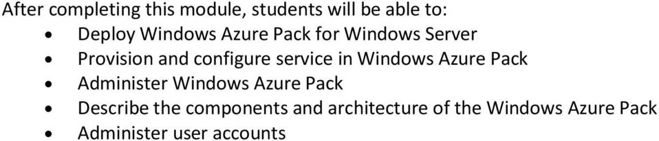 Windows Azure Pack Describe the components and
