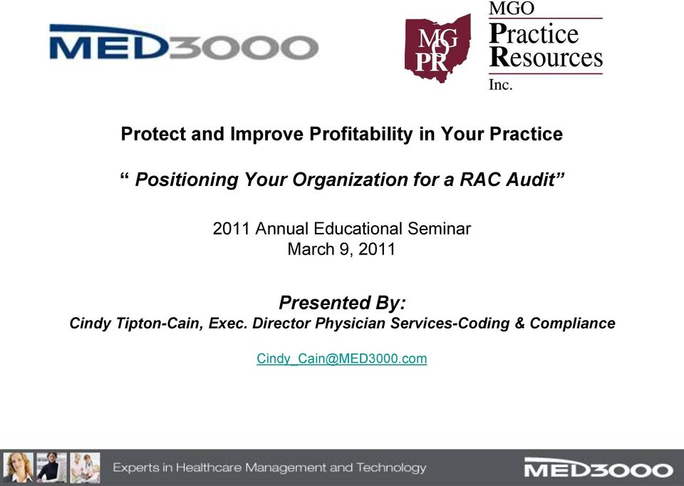 Seminar March 9, 2011 Presented By: Cindy Tipton-Cain, Exec.