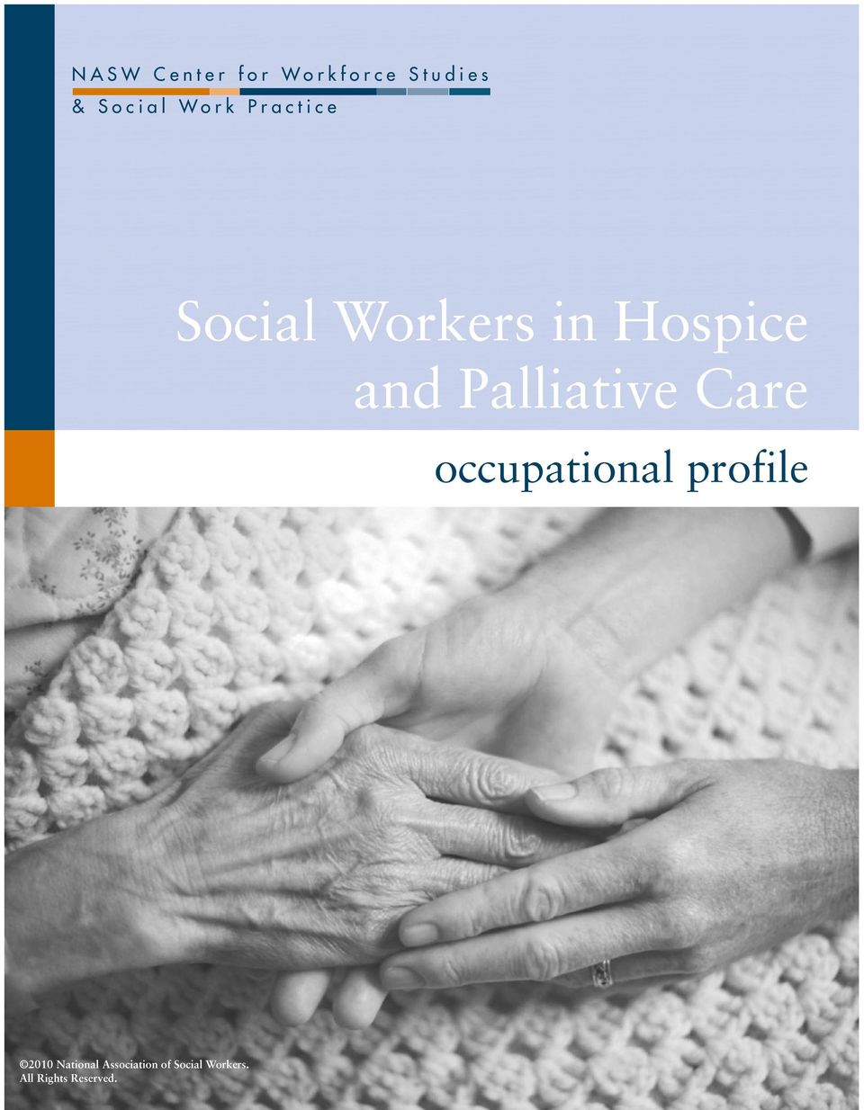 in Hospice and Palliative Care occupational profile 2010