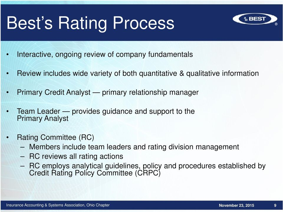 and support to the Primary Analyst Rating Committee (RC) Members include team leaders and rating division management RC