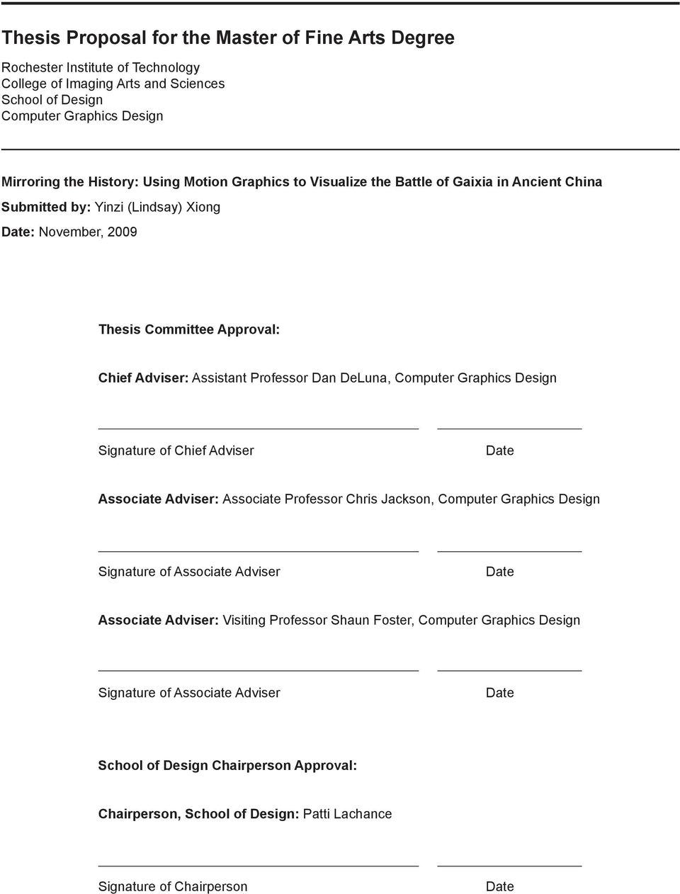 Computer Graphics Design Signature of Chief Adviser Date Associate Adviser: Associate Professor Chris Jackson, Computer Graphics Design Signature of Associate Adviser Date Associate Adviser: