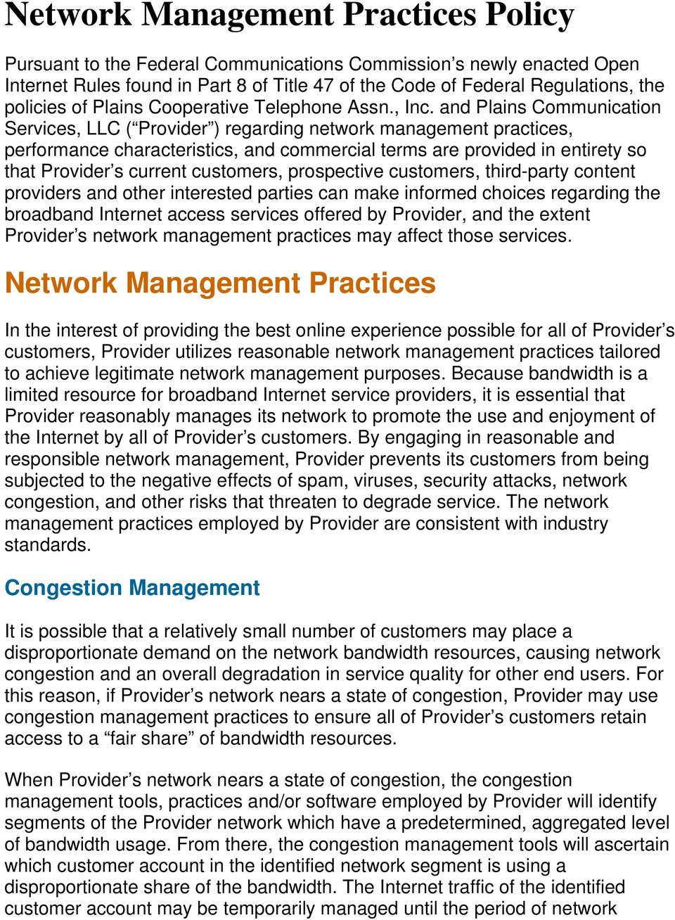 and Plains Communication Services, LLC ( Provider ) regarding network management practices, performance characteristics, and commercial terms are provided in entirety so that Provider s current