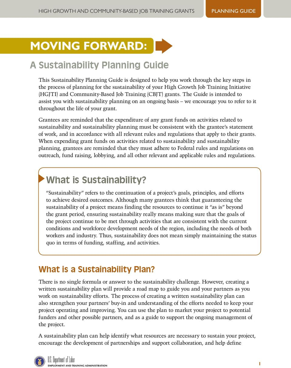 The Guide is intended to assist you with sustainability planning on an ongoing basis we encourage you to refer to it throughout the life of your grant.