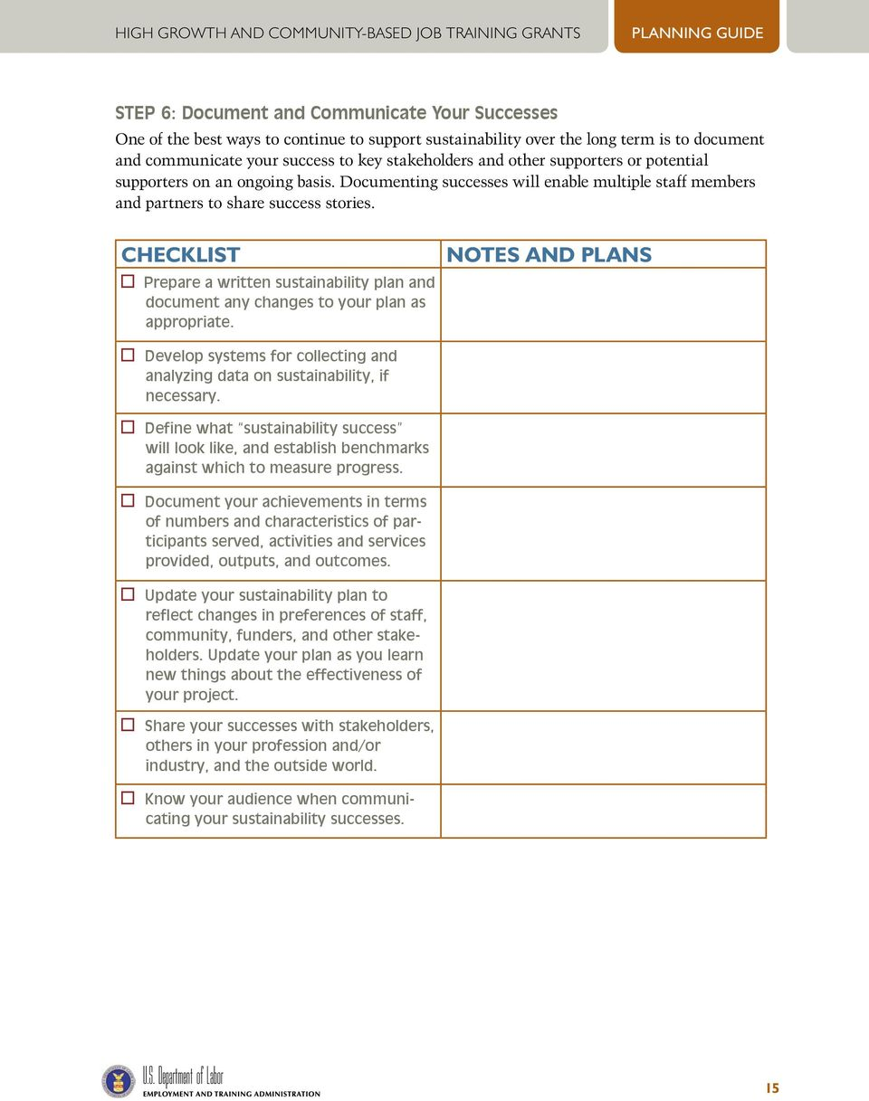checklist Prepare a written sustainability plan and document any changes to your plan as appropriate. notes and plans Develop systems for collecting and analyzing data on sustainability, if necessary.