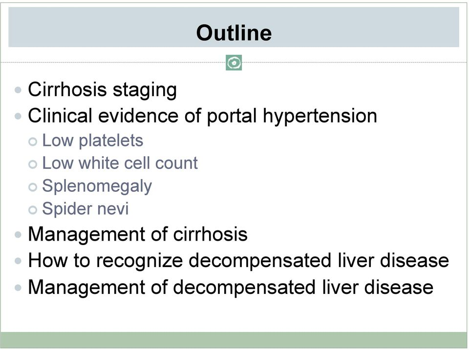 Spider nevi Management of cirrhosis How to recognize