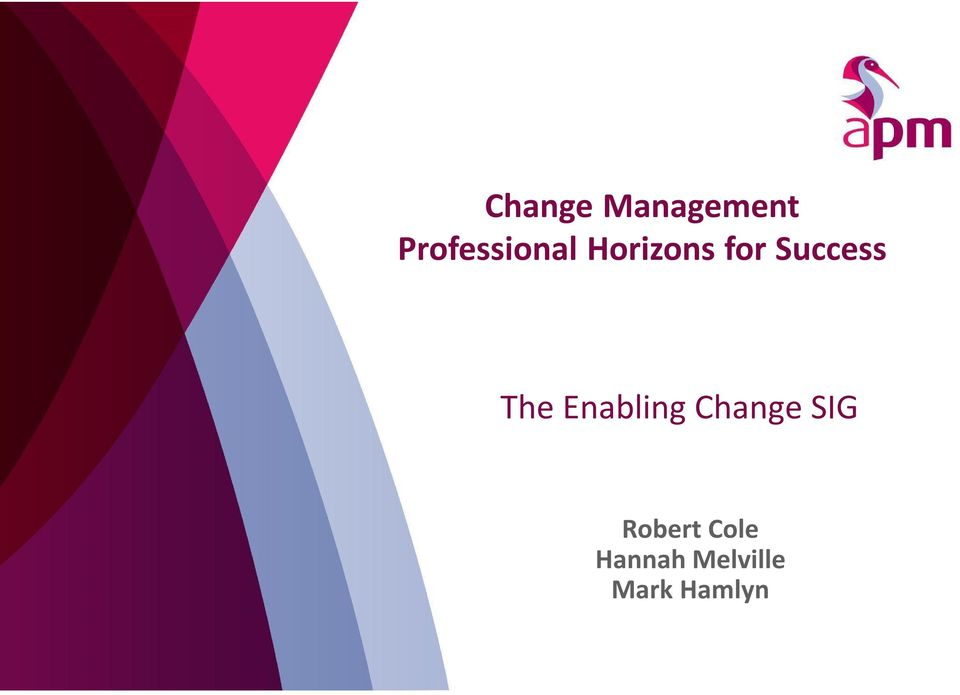 Success The Enabling Change