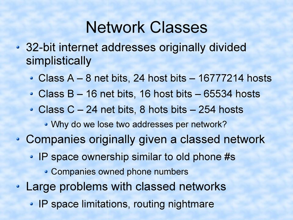 we lose two addresses per network?