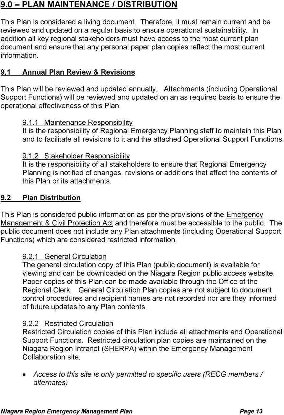 1 Annual Plan Review & Revisions This Plan will be reviewed and updated annually.