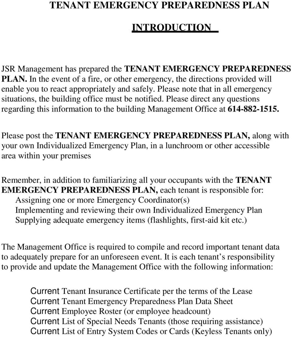 Please post the TENANT EMERGENCY PREPAREDNESS PLAN, along with your own Individualized Emergency Plan, in a lunchroom or other accessible area within your premises Remember, in addition to