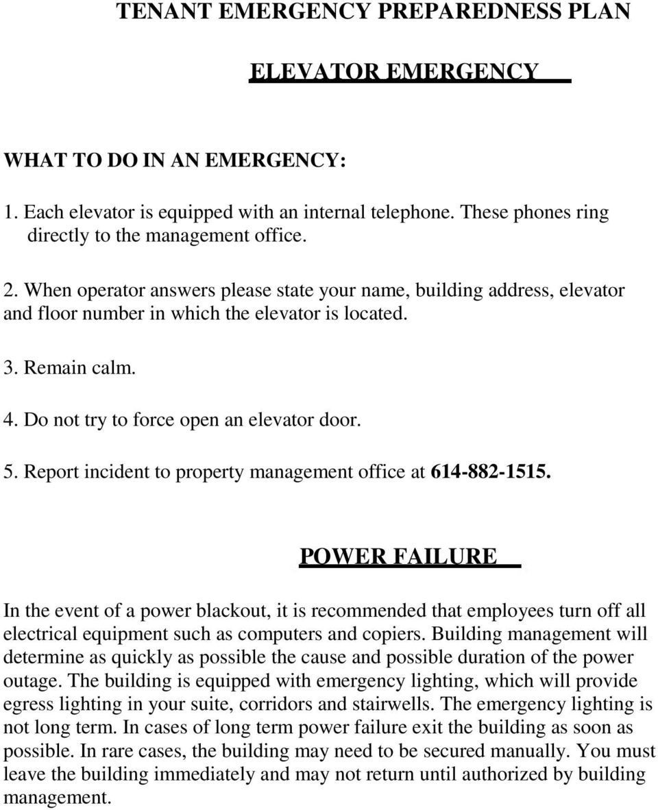 Report incident to property management office at 614-882-1515.