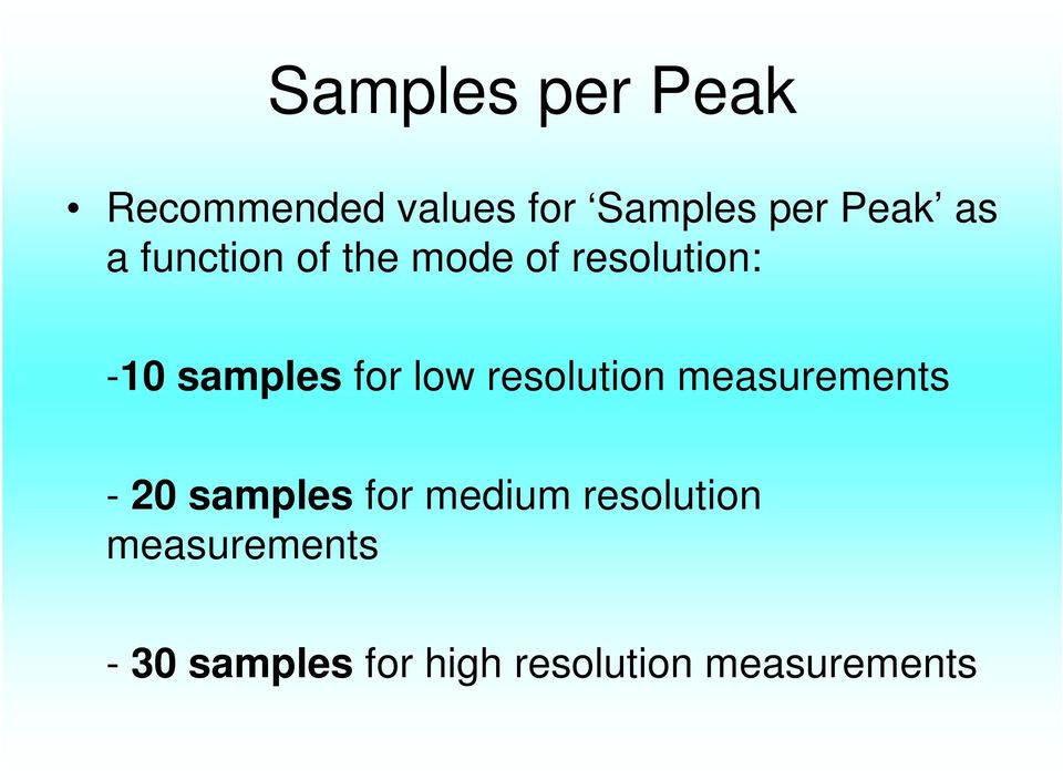 low resolution measurements - 20 samples for medium