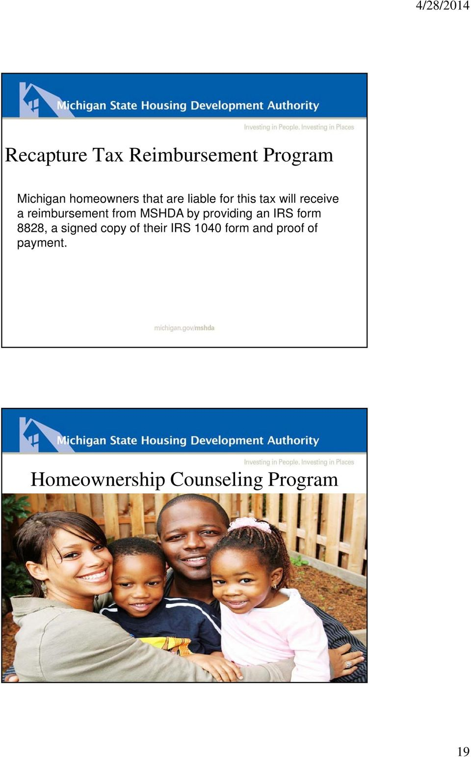 MSHDA by providing an IRS form 8828, a signed copy of their