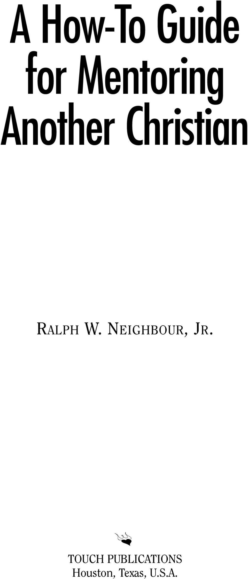 RALPH W. NEIGHBOUR, JR.