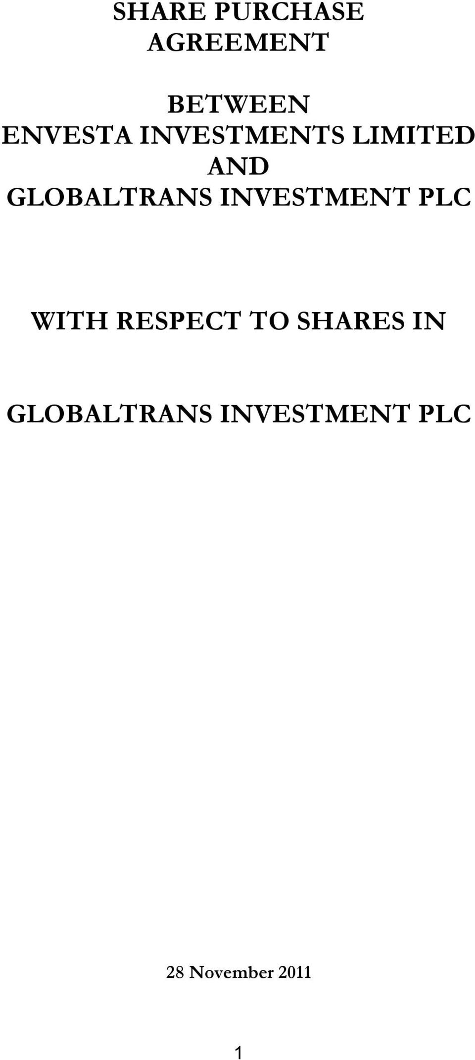 INVESTMENT PLC WITH RESPECT TO SHARES IN