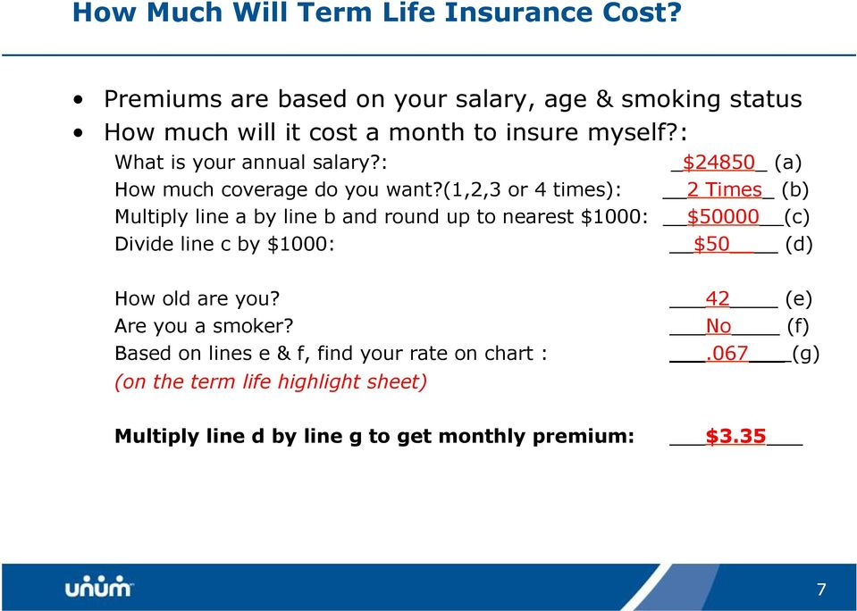 : _$24850_ (a) How much coverage do you want?