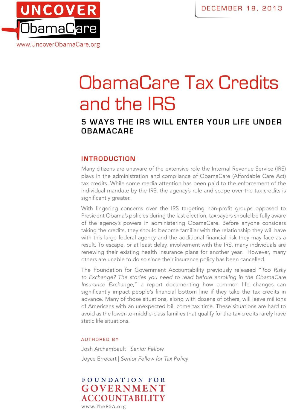 administration and compliance of ObamaCare (Affordable Care Act) tax credits.