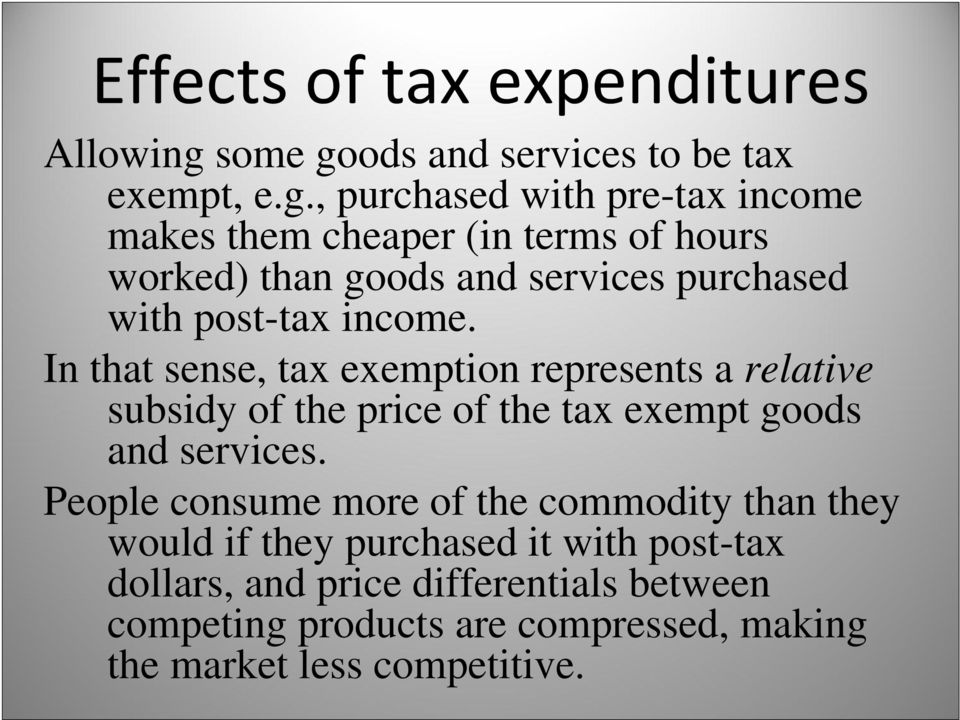ods and services to be tax exempt, e.g.