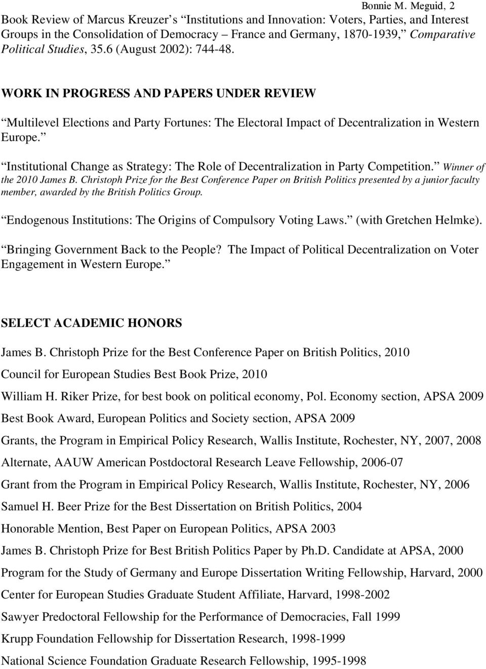 Studies, 35.6 (August 2002): 744-48. WORK IN PROGRESS AND PAPERS UNDER REVIEW Multilevel Elections and Party Fortunes: The Electoral Impact of Decentralization in Western Europe.