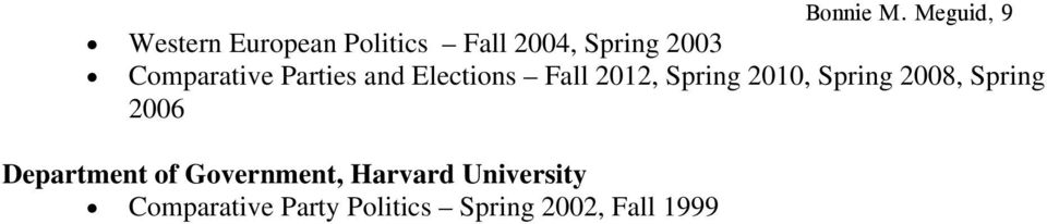 Comparative Parties and Elections Fall 2012, Spring 2010,