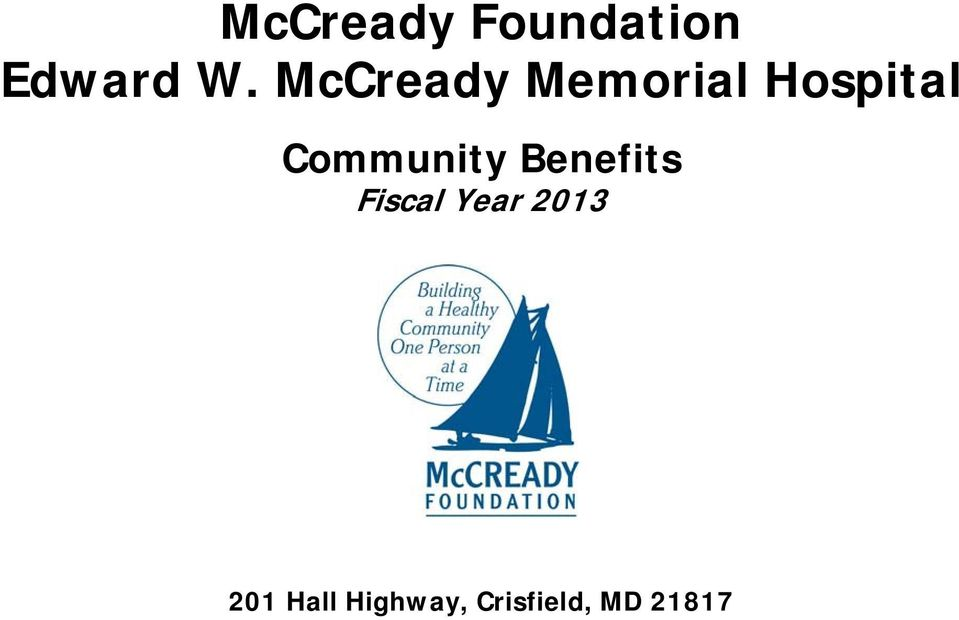 Community Benefits Fiscal Year