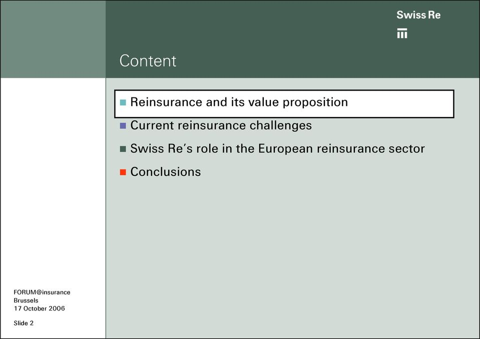 challenges Swiss Re s role in the