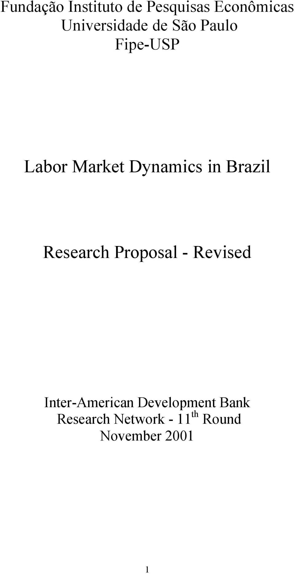 Dynamics in Brazil Research Proposal - Revised