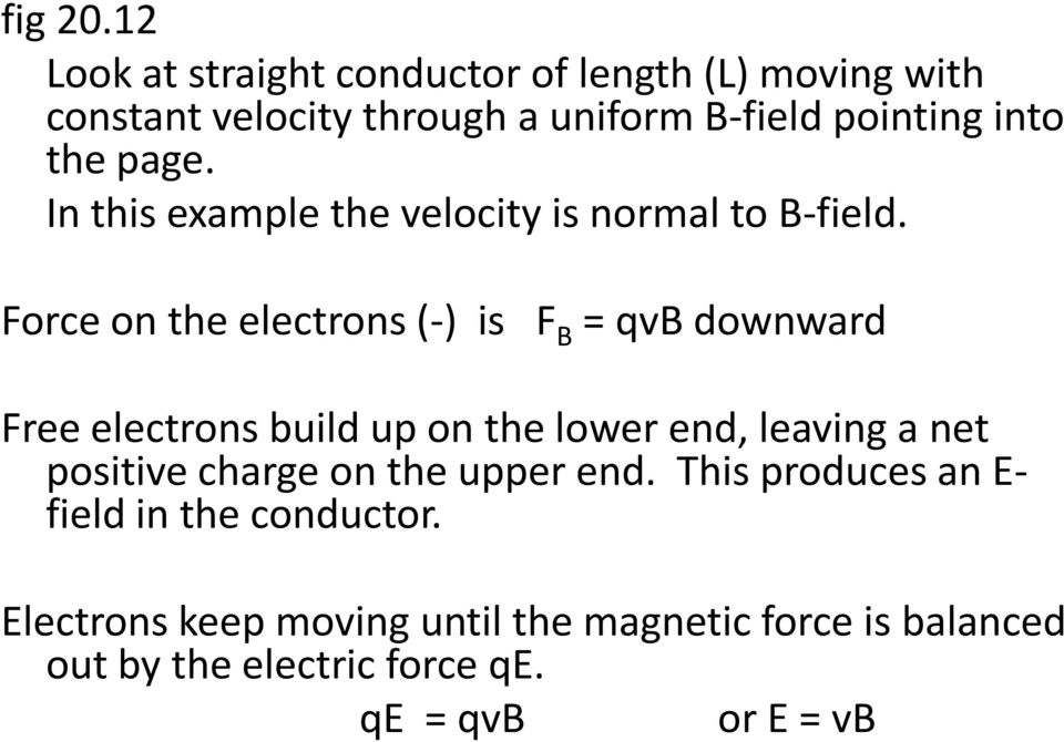 page. In this example the velocity is normal to B-field.