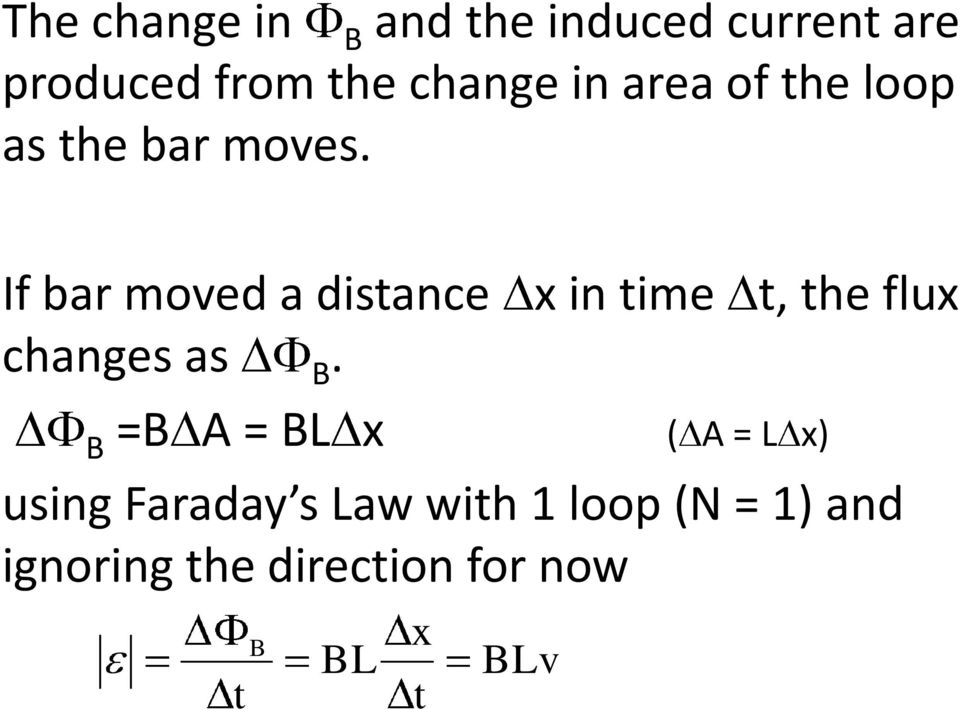 If bar moved a distance x in time t, the flux changes as B.