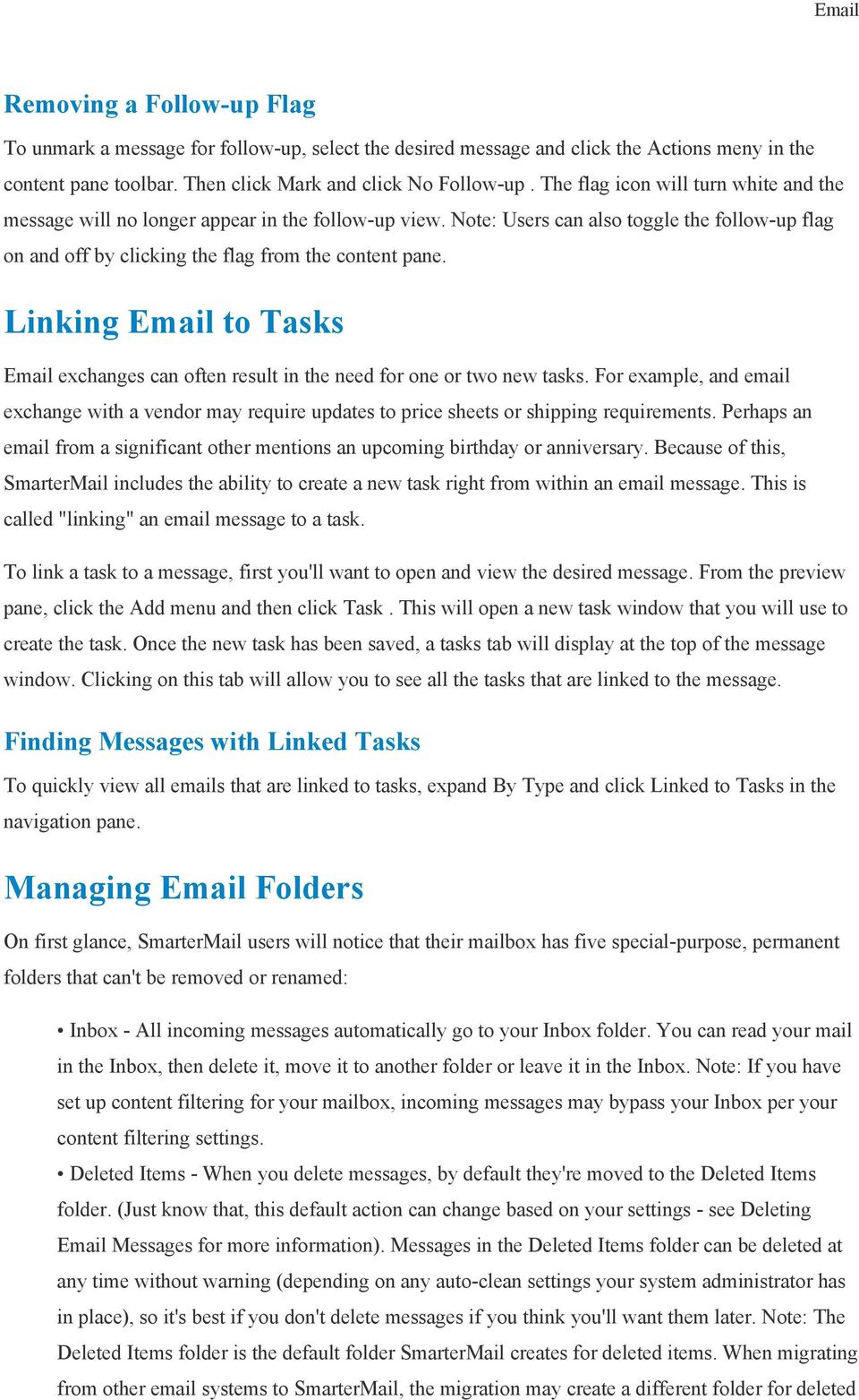 Linking Email to Tasks Email exchanges can often result in the need for one or two new tasks.