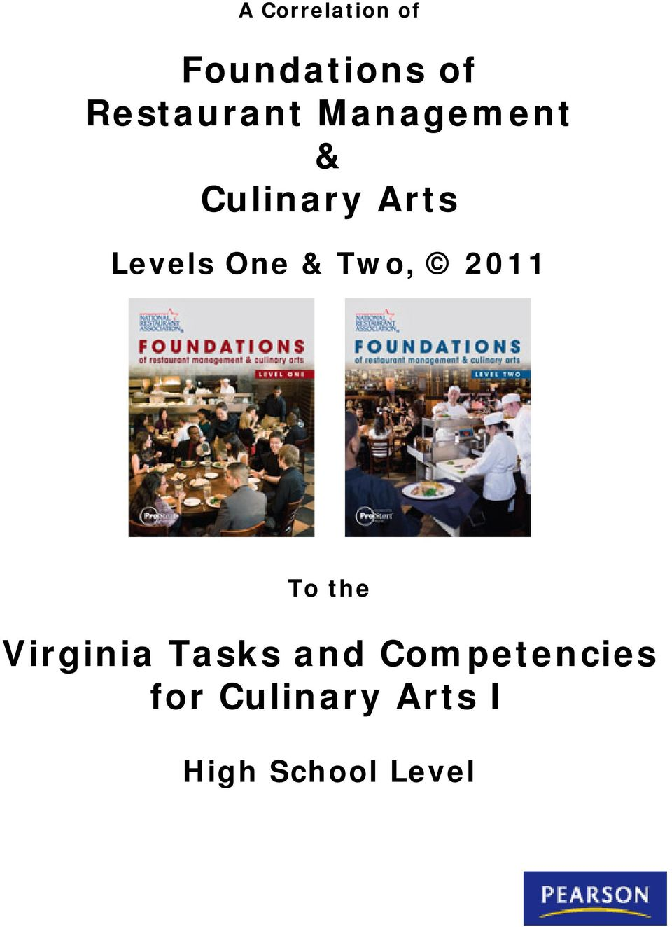 Levels One & Two, 2011 Virginia Tasks