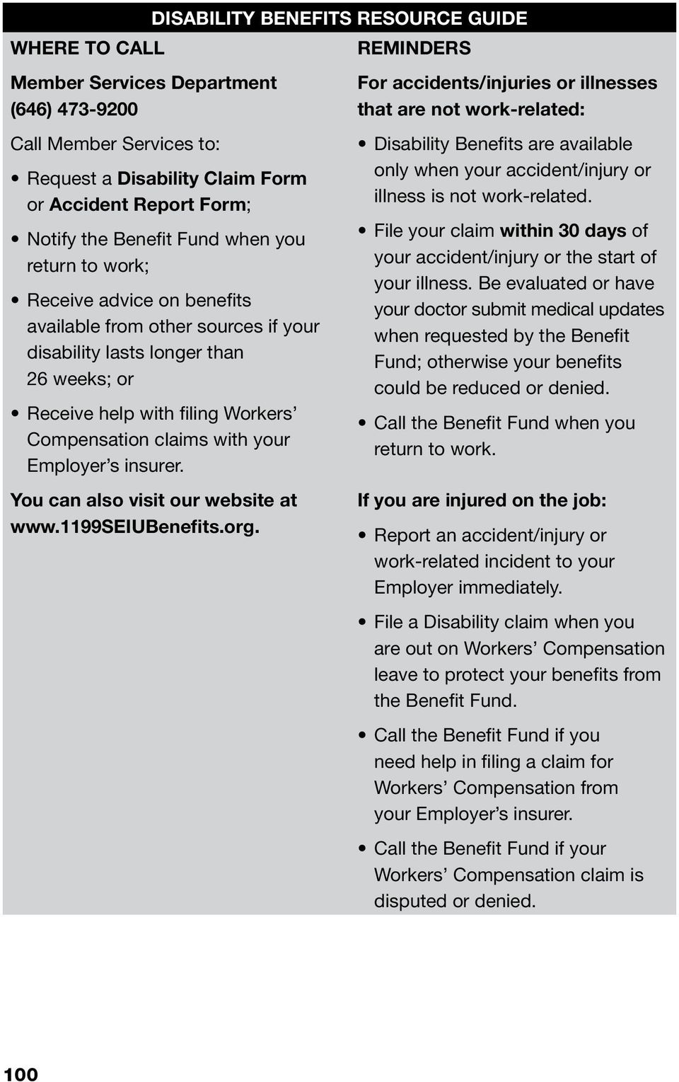 with your Employer s insurer. You can also visit our website at www.1199seiubenefits.org.