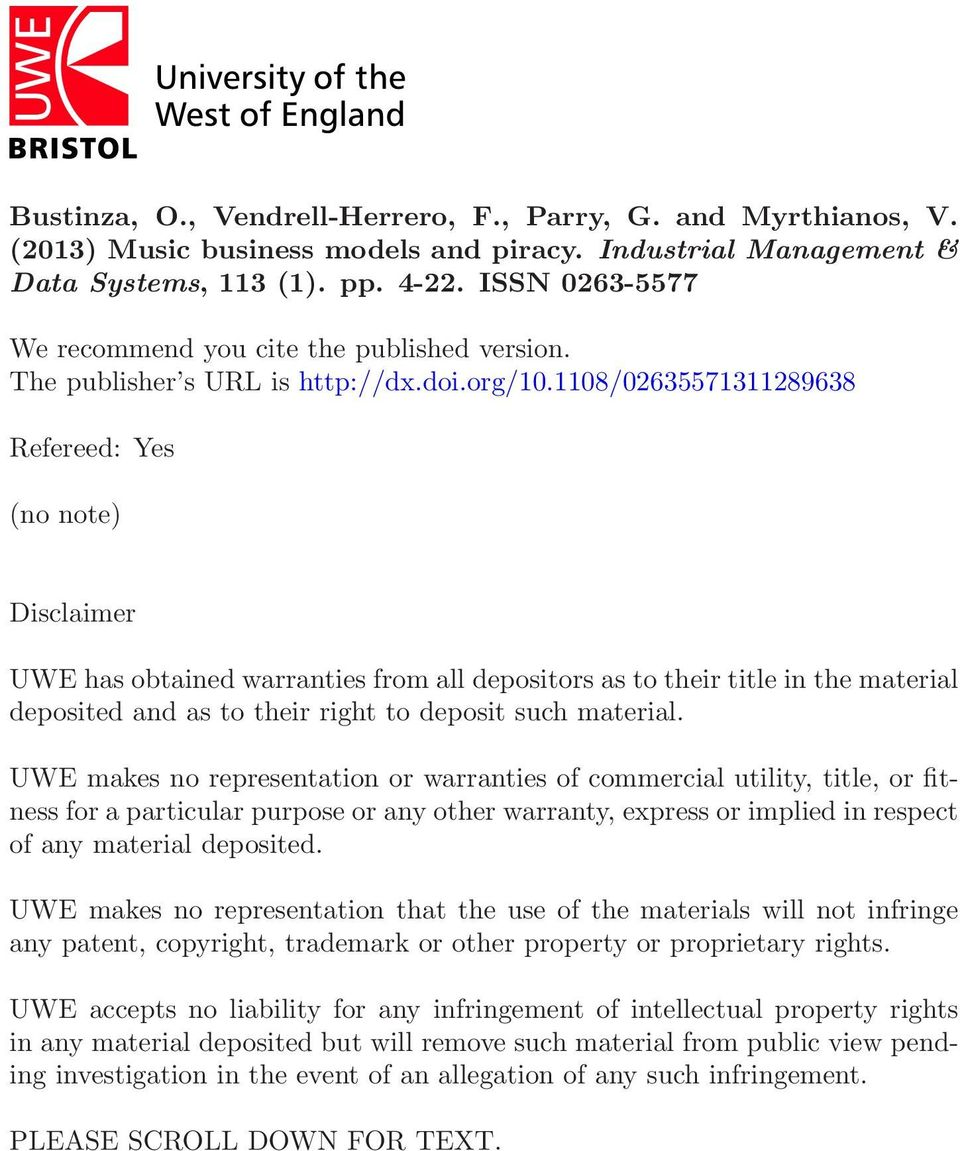 1108/02635571311289638 Refereed: Yes (no note) Disclaimer UWE has obtained warranties from all depositors as to their title in the material deposited and as to their right to deposit such material.
