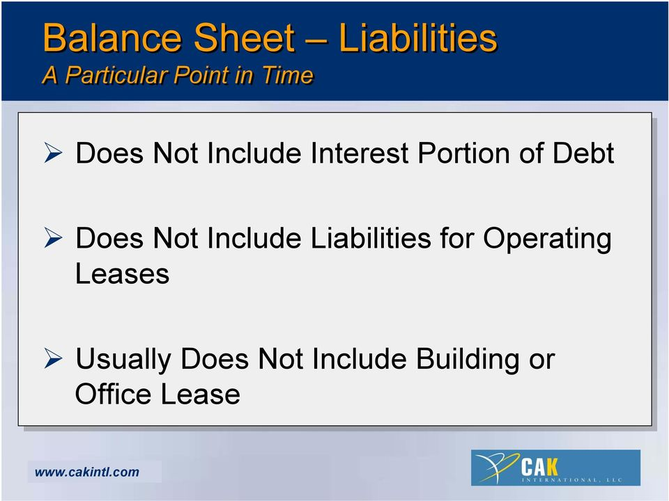 Does Not Include Liabilities for Operating